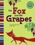 Fox and the Grapes : A Retelling of Aesop's Fable