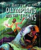 The Battle of the Olympians and the Titans (Nonfiction Picture Books: Greek Myths)