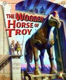 The Wooden Horse of Troy (Nonfiction Picture Books: Greek Myths)