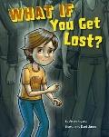 What If You Get Lost?