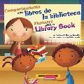 Comportamiento con libros de la biblioteca/Manners with a Library Book (asi Debemos Ser!: Bu...