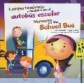 Comportamiento y modales en el autobs escolar/Manners on the School Bus (asi Debemos Ser!: B...