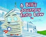 A Bill's Journey into Law (Nonfiction Picture Books: Follow It!)