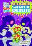 Salamander Smackdown! (Dc Super-Pets!)