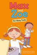 Max and Zoe : Too Many Tricks