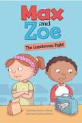 Max and Zoe : The Lunchroom Fight