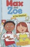 Max and Zoe at the Dentist
