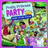 Pretty Princess Party: Hidden Picture Puzzles (Seek It Out)