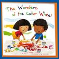 Wonders of the Color Wheel
