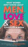 What Women Don't Know About Men Love and Sex Could Fill a Book: An Entertaining and Informat...