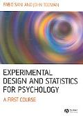 Experimental Design And Statistics for Psychology A First Course