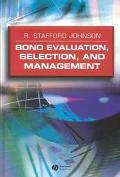 Bond Evaluation, Selection, and Management
