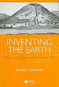 Inventing the Earth Ideas on Landscape Development Since 1740
