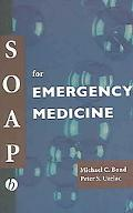 Soap for Emergency Medicine