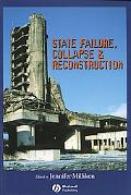 State Failure, Collapse and Reconstruction: Issues and Responses