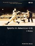 Sports in American Life A History