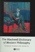 Blackwell Dictionary of Western Philosophy