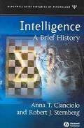 Intelligence A Brief History