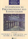 Companion to Phenomenology And Existentialism
