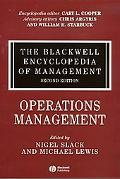 Blackwell Encyclopedia of Management Operations Management