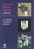 Traumatic Dental Injuries A Manual