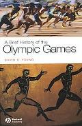 Brief History of the Olympic Games