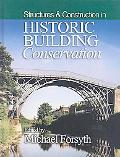 Historic Building Conservation Structures And Construction