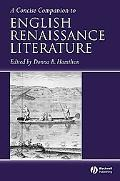 Concise Companion to English Renaissance Literature