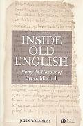 Inside Old English Essays in Honour of Bruce Mitchell