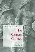 Roman Games A Sourcebook