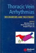 Thoracic Vein Arrythmias Mechanisms and Treatment