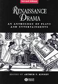 Renaissance Drama An Anthology of Plays and Entertainments