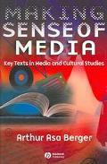 Making Sense Of Media Key Texts In Media And Cultural Studies
