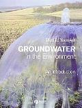 Groundwater in the Environment An Introduction