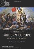 A History of Modern Europe: From 1815 to the Present (Wiley Blackwell Concise History of the...