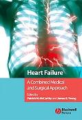 Heart Failure A Combined Medical and Surgical Approach