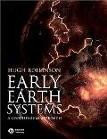 Early Earth Systems A Geochemical Approach