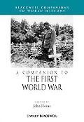 A Companion to World War I (Blackwell Companions to History)