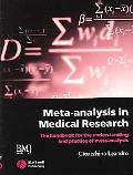 Meta-analysis In Medical Research The Handbook for the Understanding and Practice of Meta-An...