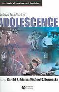 Blackwell Handbook of Adolescence