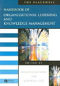 Blackwell Handbook Of Organizational Learning And Knowledge Management