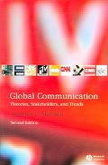 Global Communication Theories, Stakeholders, And Trends