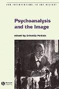 Psychoanalysis And the Image Transdisciplinary Perspective