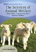 The Sciences of Animal Welfare (UFAW Animal Welfare)