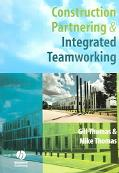 Construction Partnering & Integrated Teamworking