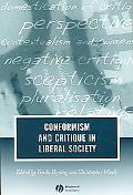 Conformism And Critique in Liberal Society