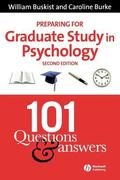 Preparing for Graduate Study in Psychology 101 Questions And Answers