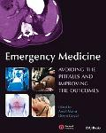 Emergency Medicine Avoiding the Pitfalls and Improving the Outcomes