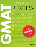 Official Guide for Gmat Quantitative Review The Official Guide for Gmat Review the Only Stud...