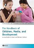 The Blackwell Handbook of Children, Media and Development